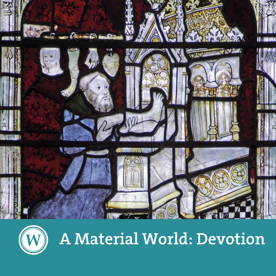 A Material World - Portable Devotion: 'the Oxburgh Hall finds'