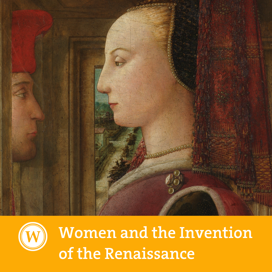 Women and the Invention of the Renaissance
