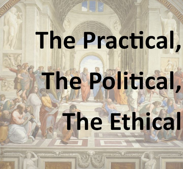 The Practical, the Political and the Ethical seminar series.