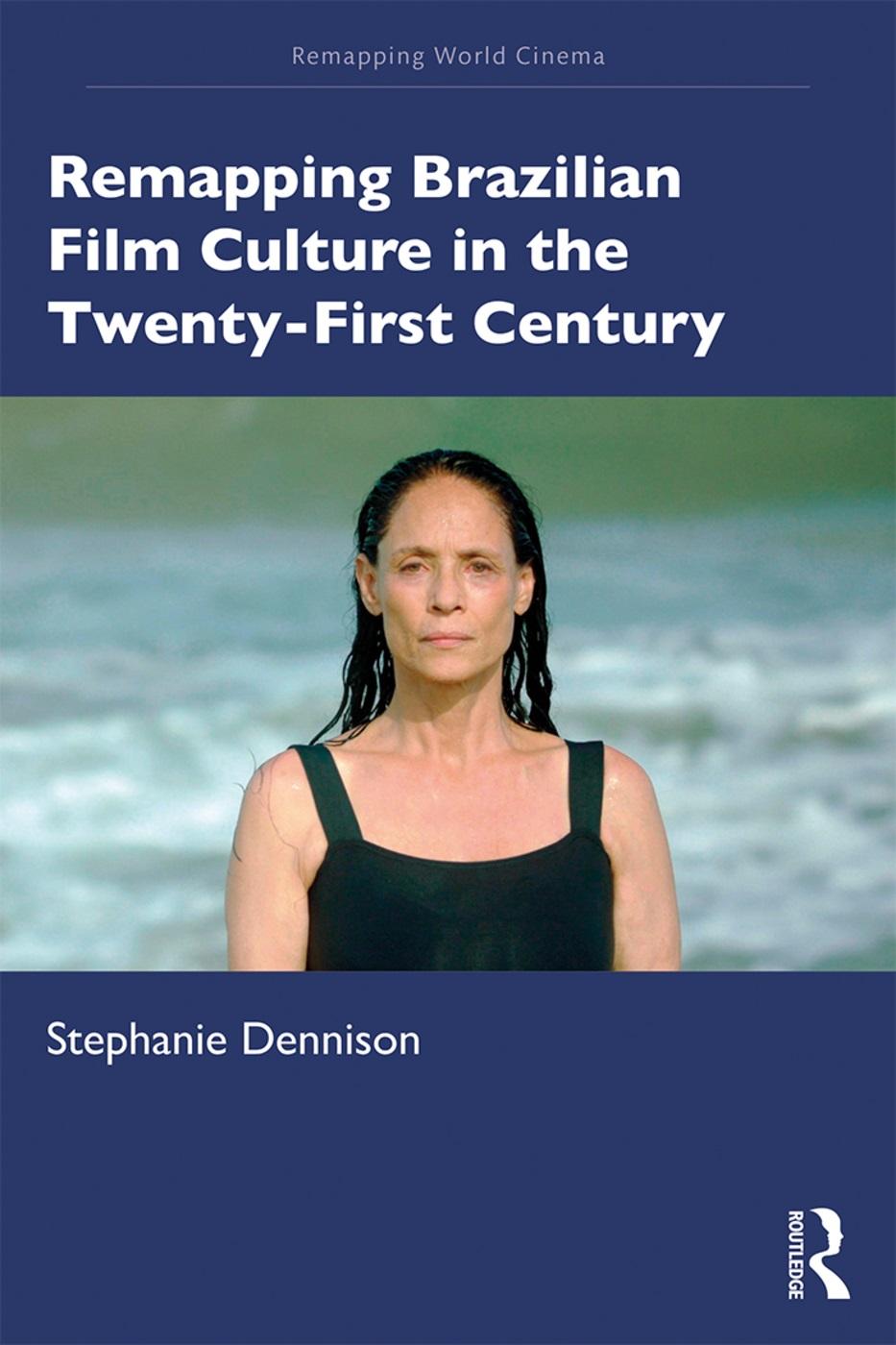 Remapping Contemporary Brazilian Film Culture