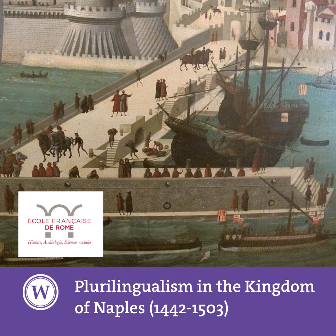 Plurilingualism in the Kingdom of Naples (1442-1503): reassessing uses and literary production