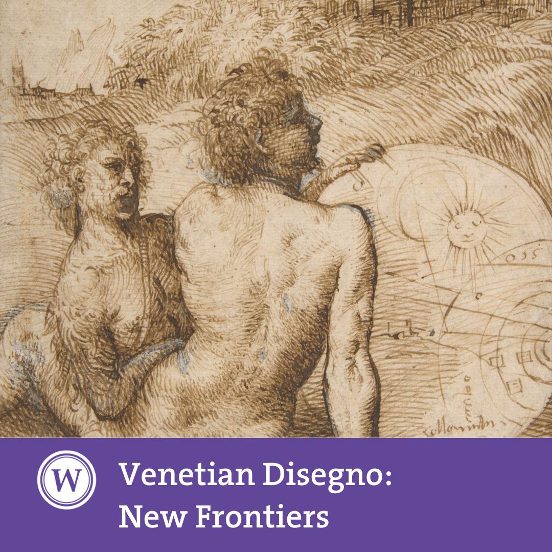 Venetian Disegno: New Frontiers