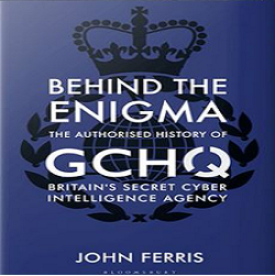 "ICwS/RCS Toronto series. Professor John Ferris (University of Calgary) 'GCHQ, ""Five Eyes"" and Modern Signals Intelligence'."