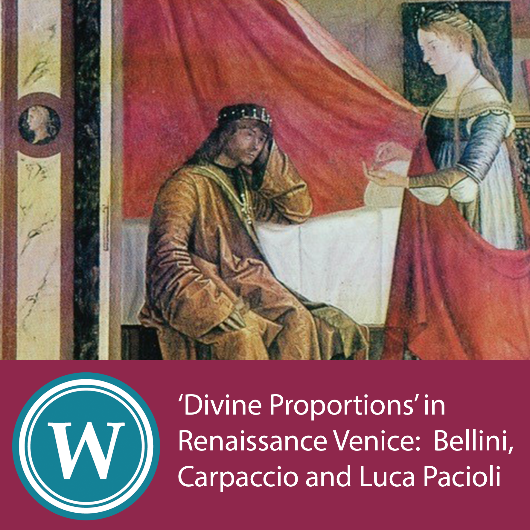 """Divine proportion"" in Renaissance Venice: Bellini, Carpaccio and Luca Pacioli"