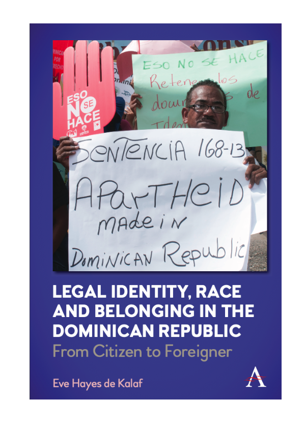 Book Launch - Legal Identity, Race and Belonging in the Dominican Republic: From Citizen to Foreigner