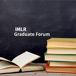 IMLR Graduate Forum