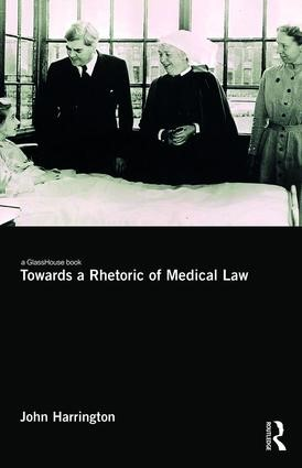 Towards a Rhetoric of Medical Law