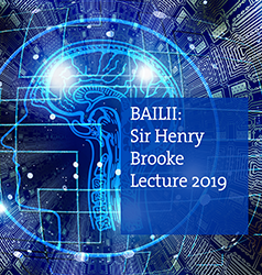 British and Irish Legal Information Institute (BAILII): Sir Henry Brooke Lecture 2019