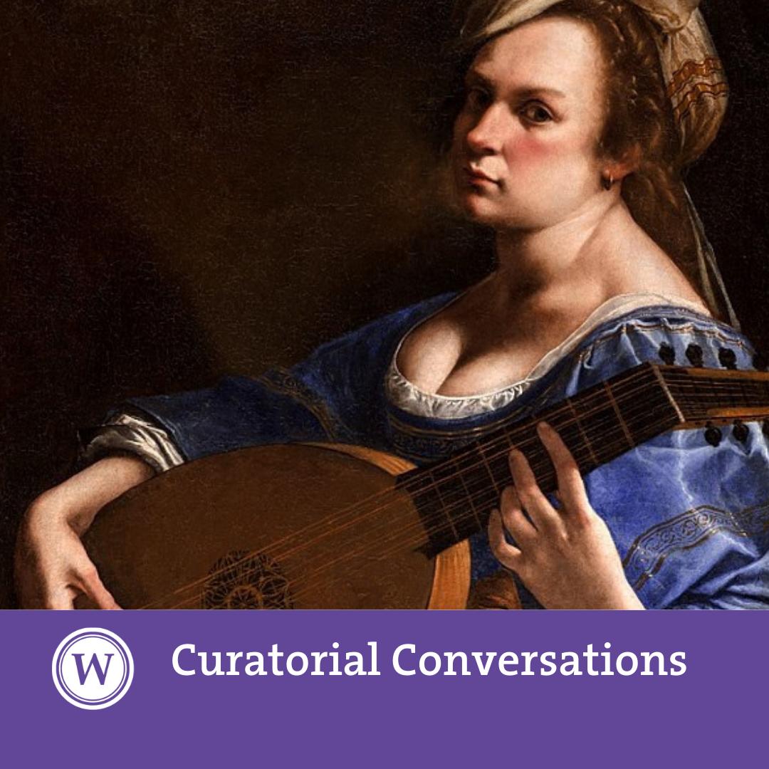 Curatorial Conversations: Artemisia