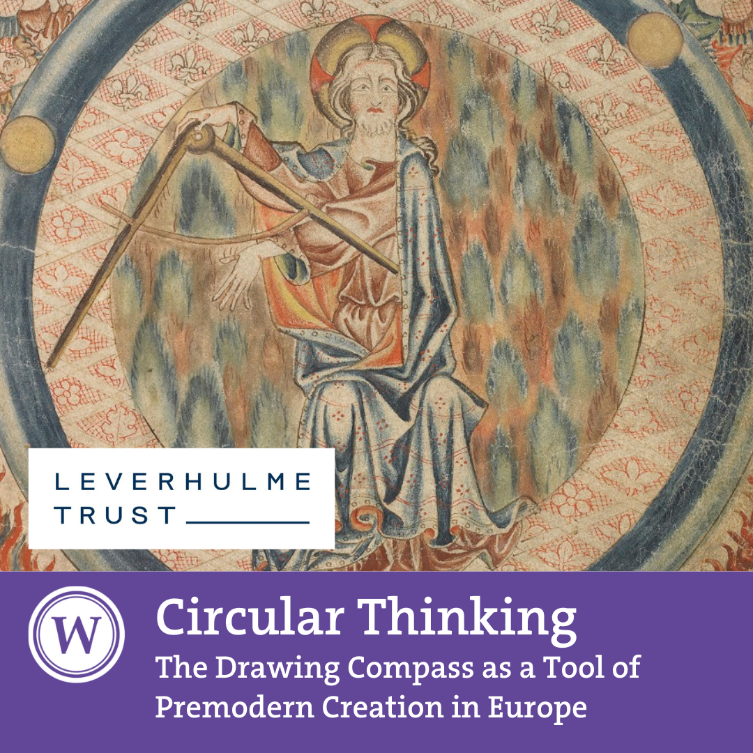Circular Thinking: The Drawing Compass as a Tool of Premodern Creation in Europe