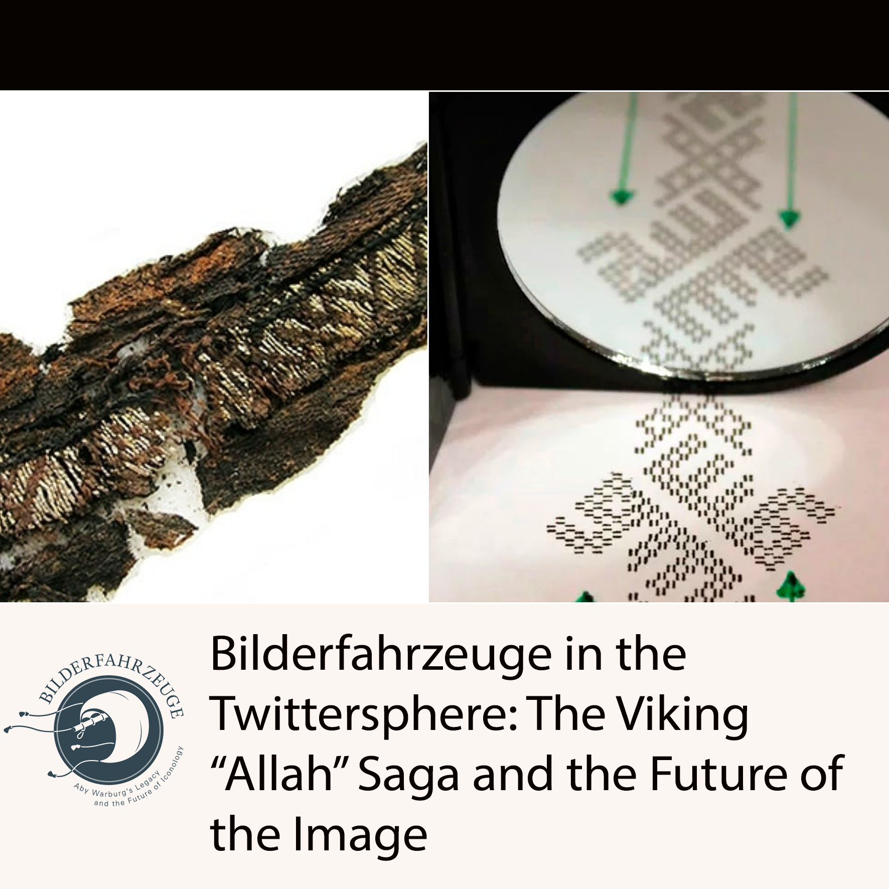 "Bilderfahrzeuge in the Twittersphere: The Viking ""Allah"" Saga and the Future of the Image"