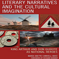 Book launch: King Arthur and Don Quijote: Literary Narratives in England and Spain