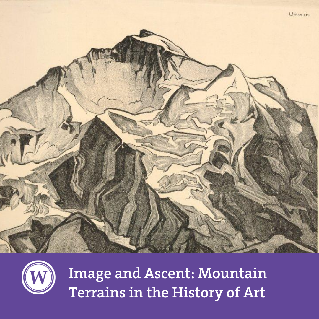 Image and Ascent: Mountain Terrains in the History of Art