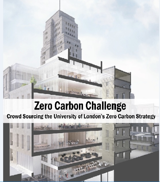 Zero Carbon Challenge: Crowd Sourcing the University of London's Zero Carbon Strategy