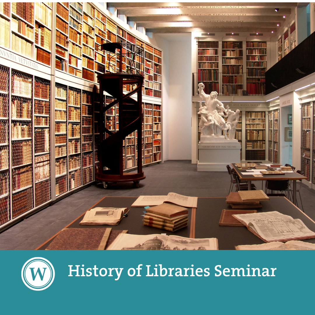 History of Libraries Seminar