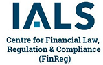 The Centre for Financial Law, Regulation & Compliance (FinReg) Visiting Professor Inaugural Event: Academic and Practitioner Engagement: Practitioner Perspectives