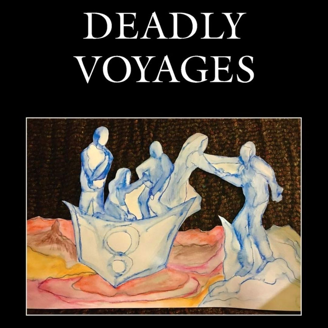 DEADLY VOYAGES: Migrant Journeys Across the Globe- Book Launch